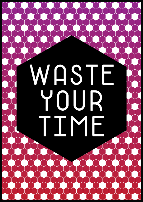 http://robwestdesign.com/files/gimgs/20_waste-your-time2.png